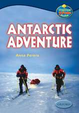 Oxford Reading Tree: Levels 13-14: Treetops True Stories: Antarctic Adventure