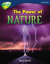 Oxford Reading Tree: Level 14: Treetops Non-Fiction: The Power of Nature: Primary & Secondary Education KS1