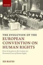 The Evolution of the European Convention on Human Rights: From Its Inception to the Creation of a Permanent Court of Human Rights