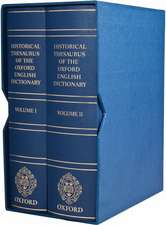 Historical Thesaurus of the Oxford English Dictionary: With additional material from A Thesaurus of Old English