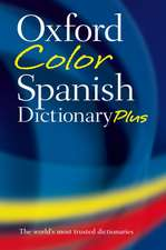 Oxford Color Spanish Dictionary Plus
