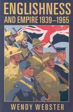 Englishness and Empire 1939-1965