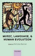 Music, Language, and Human Evolution
