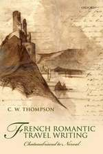 French Romantic Travel Writing: Chateaubriand to Nerval