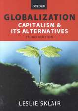 Globalization: Capitalism and its Alternatives