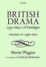 British Drama 1533-1642:  1598-1602