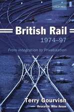 British Rail 1974-1997: From Integration to Privatisation