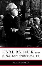 Karl Rahner and Ignatian Spirituality