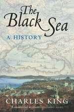 The Black Sea: A History