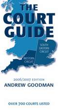 The Court Guide to the South Eastern and Western Circuits 2006/2007