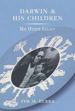 Darwin and His Children: His Other Legacy