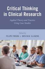 Critical Thinking in Clinical Research: Applied Theory and Practice Using Case Studies