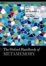 The Oxford Handbook of Metamemory