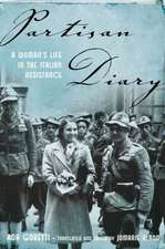 Partisan Diary: A Woman's Life in the Italian Resistance