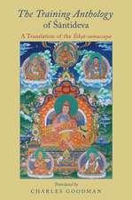 The Training Anthology of 'Sāntideva: A Translation of the T'Sikṣā-samuccaya