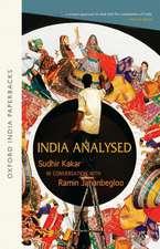 India Analysed: Sudhir Kakar in Conversation with Ramin Jahanbegloo (OIP)