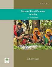 State of Rural Finance in India: An Assessment