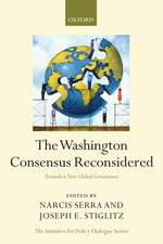 The Washington Consensus Reconsidered: Towards a New Global Governance
