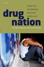 Drug Nation: Patterns, problems, panics & policies