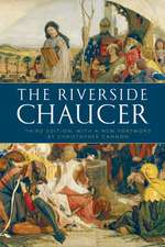 The Riverside Chaucer: Reissued with a new foreword by Christopher Cannon