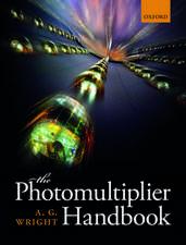 The Photomultiplier Handbook