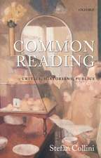Common Reading: Critics, Historians, Publics