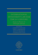 International Investment Law for the 21st Century: Essays in Honour of Christoph Schreuer