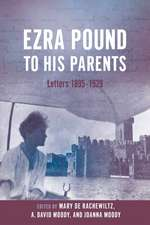 Ezra Pound to His Parents