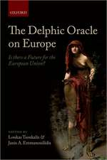 The Delphic Oracle on Europe: Is there a Future for the European Union?