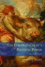 The European Court's Political Power: Selected Essays
