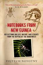 Notebooks from New Guinea: Reflections on life, nature, and science from the depths of the rainforest