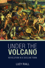Under the Volcano: Revolution in a Sicilian Town