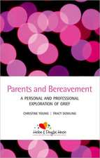 Parents and Bereavement