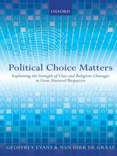 Political Choice Matters: Explaining the Strength of Class and Religious Cleavages in Cross-National Perspective