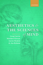 Aesthetics and the Sciences of Mind