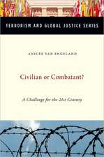 Civilian or Combatant?: A Challenge for the 21st Century