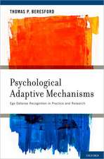 Psychological Adaptive Mechanisms: Ego Defense Recognition in Practice and Research