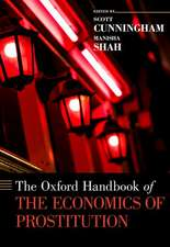 The Oxford Handbook of the Economics of Prostitution