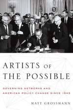 Artists of the Possible: Governing Networks and American Policy since 1945