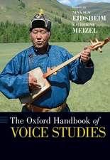The Oxford Handbook of Voice Studies