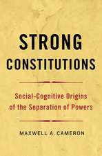 Strong Constitutions: Social-Cognitive Origins of the Separation of Powers