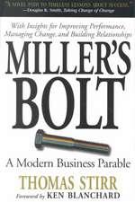 Miller's Bolt: A Modern Business Parable