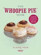 Ptak, C: The Whoopie Pie Book