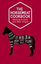 The Horsemeat Cookbook