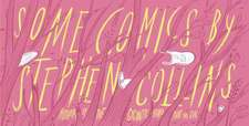Collins, S: Some Comics by Stephen Collins