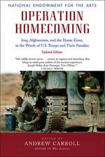 Operation Homecoming: Iraq, Afghanistan, and the Home Front, in the Words of U.S. Troops and Their Families, Updated Edition