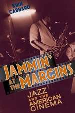 Jammin′ at the Margins – Jazz & the American Cinema (Paper)