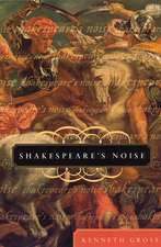 Shakespeare's Noise