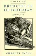 Principles of Geology, Volume 3