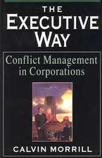 The Executive Way: Conflict Management in Corporations